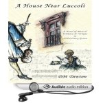 A House Near Luccoli Audio Book