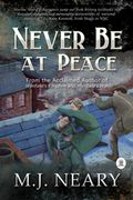 Never Be At Peace by Marina Julia Neary